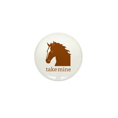 Take mine Mini Button (10 pack)