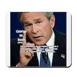 Terrorism George W. Bush Mousepad