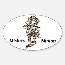 Misha's Minion - 2 Oval Decal