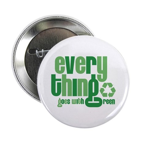 "Everything Green 2.25"" Button"