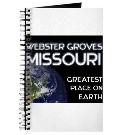webster groves missouri - greatest place on earth