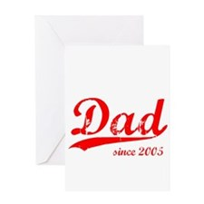 Dad since 2005 Greeting Card