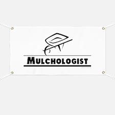 Mulchologist Banner