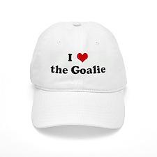 I Love the Goalie Baseball Cap