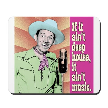 House music mousepad by acerbia for Mouse house music