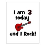 I am 3 today and I Rock! Gui Small Poster
