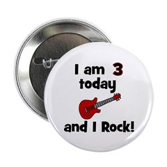 "I am 3 today and I Rock! Gui 2.25"" Button"
