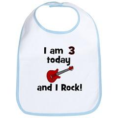 I am 3 today and I Rock! Gui Bib