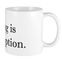 Quitting No Option Mug