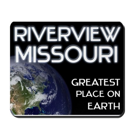 riverview missouri - greatest place on earth Mouse