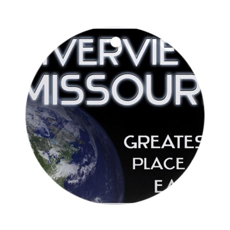 riverview missouri - greatest place on earth Ornam