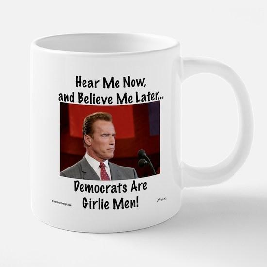 Girlie Men mug.png 20 oz Ceramic Mega Mug