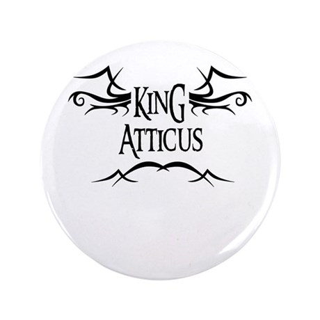 King Atticus 3.5 Button