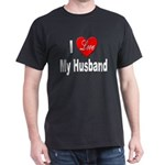 I Love My Husband (Front) Black T-Shirt