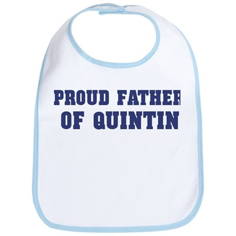 Proud Father of Quintin Bib