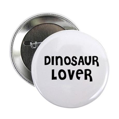 DINOSAUR LOVER Button