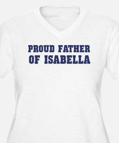 Proud Father of Isabella T-Shirt