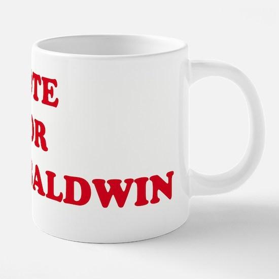 VOTE_FOR_CHUCK_BALDWIN.jpg 20 oz Ceramic Mega Mug