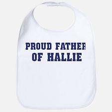 Proud Father of Hallie Bib