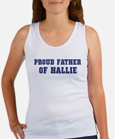Proud Father of Hallie Women's Tank Top