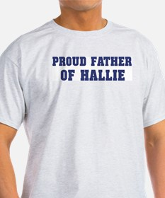 Proud Father of Hallie T-Shirt