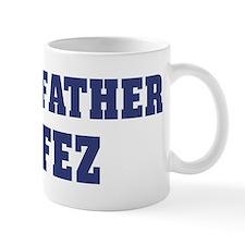 Proud Father of Fez Mug