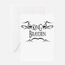 King Brayden Greeting Card