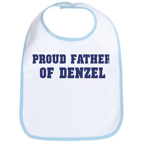Proud Father of Denzel Bib