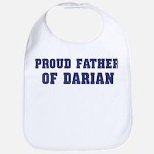 Proud Father of Darian Bib