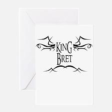 King Bret Greeting Card