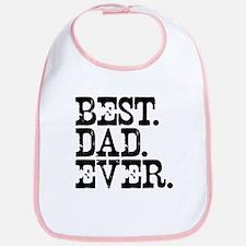 Best Dad Ever Bib