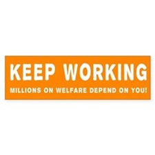 Keep Working AntiObama Bumpersticker