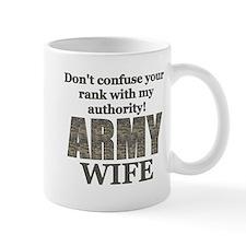 Army Wife (Rank & Authority) Mug