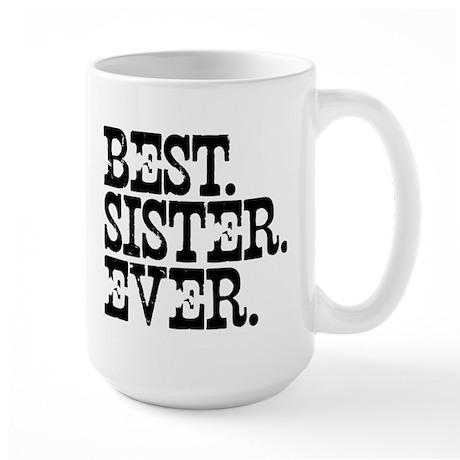 Best Sister Ever Large Mug
