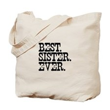 Best Sister Ever Tote Bag