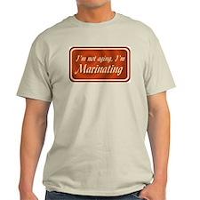 Not Aging - T-Shirt