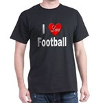 I Love Football for Football (Front) Black T-Shirt