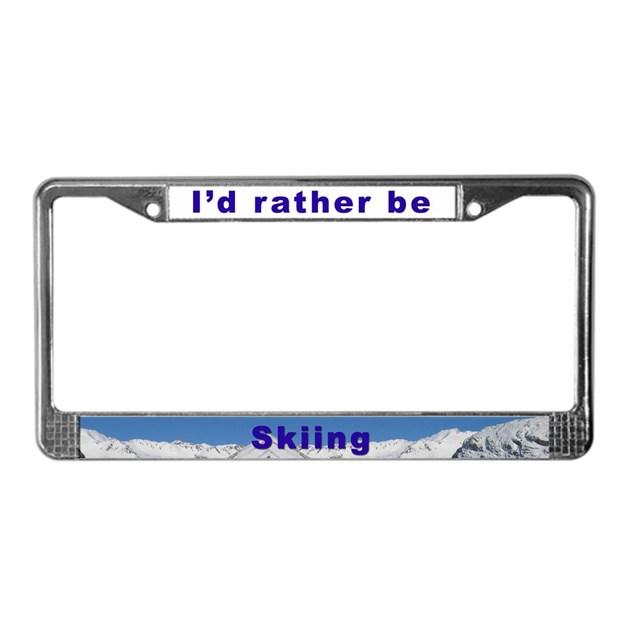 I'd Rather Be Skiing License Plate Frame By Globalskitours