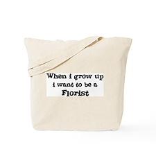 Be A Florist Tote Bag