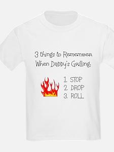 stop drop roll T-Shirt
