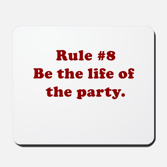 Rule #8 Mousepad