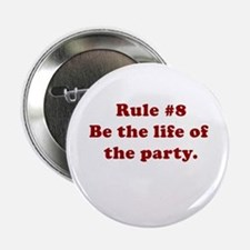 Rule #8 Button