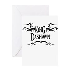 King Dashawn Greeting Card