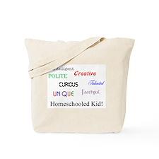 Homeschooled Kid! Tote Bag