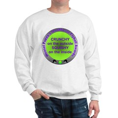 Crunchy and Squishy Sweatshirt