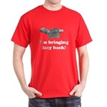 I'm Bringing Lazy Back Dark T-Shirt