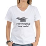 I'm Bringing Lazy Back Women's V-Neck T-Shirt
