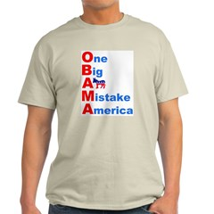 One Big A** Mistake America T-Shirt