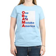 One Big A** Mistake America T-Shirt