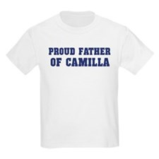 Proud Father of Camilla T-Shirt